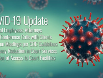 Idaho Criminal Defense Attorney COVID-19 Update